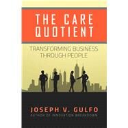 The Care Quotient by Gulfo, Joseph V., 9781618687937