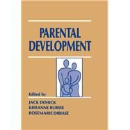 Parental Development by Demick,Jack;Demick,Jack, 9781138977938