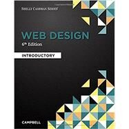 Web Design Introductory by Campbell, Jennifer T., 9781337277938