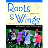 Roots and Wings: Affirming Culture in Early Childhood Programs (Redleaf Press Series) by York, Stacey, 9780131727939