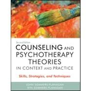 Counseling and Psychotherapy Theories in Context and Practice: Skills, Strategies, and Techniques by Sommers-Flanagan, John; Sommers-Flanagan, Rita, 9780470617939