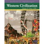 Western Civilization A Brief History, Volume II: Since 1500 by Spielvogel, Jackson J., 9781133607939