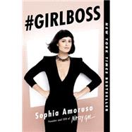 #GIRLBOSS by Amoruso, Sophia, 9781591847939