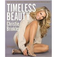 Timeless Beauty by Brinkley, Christie, 9781455587940