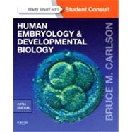 Human Embryology and Developmental Biology (Book with Access Code) by Carlson, Bruce M., 9781455727940