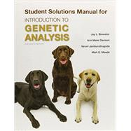Solutions Manual for Introduction to Genetic Analysis by Griffiths, Anthony J.F.; Wessler, Susan R.; Lewontin, Richard C.; Carroll, Sean B., 9781464187940
