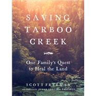 Saving Tarboo Creek by Freeman, Scott; Freeman, Susan Leopold, 9781604697940