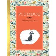Plumdog by Chichester Clark, Emma, 9780553447941
