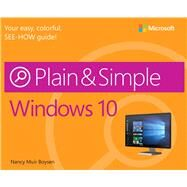 Windows 10 Plain & Simple by Muir Boysen, Nancy, 9780735697942