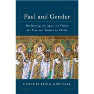 Paul and Gender by Westfall, Cynthia Long, 9780801097942