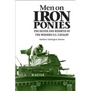 Men on Iron Ponies by Morton, Matthew Darlington, 9780875807942