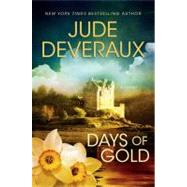 Days of Gold; A Novel by Jude Deveraux, 9781439107942
