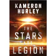 The Stars Are Legion by Hurley, Kameron, 9781481447942