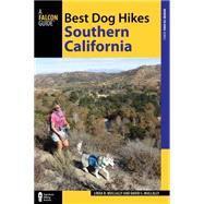 Best Dog Hikes Southern California by Mullally , Linda; Mullally, David, 9781493017942