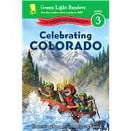 Celebrating Colorado by Kurtz, Jane; Canga, C. B., 9780544517943