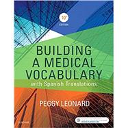 Building a Medical Vocabulary by Leonard, Peggy C., 9780323427944