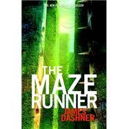 The Maze Runner (Maze Runner, Book One) by Dashner, James, 9780385737944