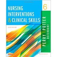 Nursing Interventions & Clinical Skills by Perry, Anne Griffin, 9780323187947