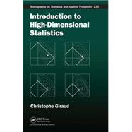 Introduction to High-Dimensional Statistics by Giraud; Christophe, 9781482237948
