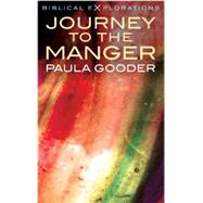 Journey to the Manger by Gooder, Paula, 9781848257948