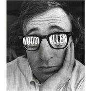 Woody Allen: A Retrospective by Shone, Tom, 9781419717949