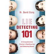 Lie Detecting 101 by Craig, David, 9781629147949