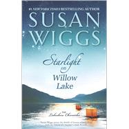 Starlight on Willow Lake by Wiggs, Susan, 9780778317951