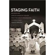 Staging Faith by Prentiss, Craig R., 9780814707951