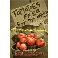 Tomatoes Free for the Asking by Stever, Kent Otto, 9780878397952