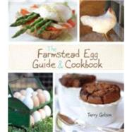 The Farmstead Egg Guide & Cookbook by Golson, Terry; Fink, Ben, 9781118627952