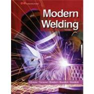 Modern Welding by Althouse, Andrew D.; Turnquist, Carl H.; Bowditch, William A.; Bowditch, Kevin E.; Bowditch, Mark A., 9781605257952