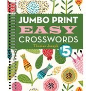 Jumbo Print Easy Crosswords #5 by Joseph, Thomas, 9781454917953