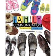 Family Communication: Relationship Foundations by Thomas-Maddox, Candice; Blau, Nicole, 9780757597954