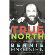 True North by FINKELSTEIN, BERNIE, 9780771047954