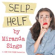 Selp-helf by Sings, Miranda, 9781501117954