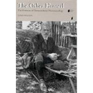 The Other Husserl: The Horizons of Transcendental Phenomenology by Welton, Donn, 9780253337955
