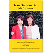 If You Think You Are My Daughter by Biedrzycki, Jeanne, 9781412007955