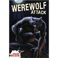 Werewolf Attack! by Townsend, John, 9780778737957