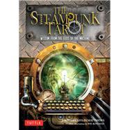 Steampunk Tarot by Matthews, John; Matthews, Caitlin; Kinghan, Wil, 9780804847957