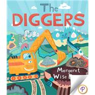 The Diggers by Brown, Margaret Wise; Corbineau, Antoine, 9781472317957