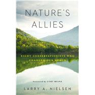Nature's Allies by Nielsen, Larry A., 9781610917957