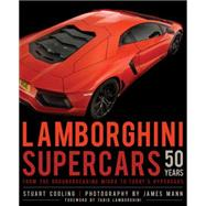 Lamborghini Supercars 50 Years by Codling, Stuart; Mann, James; Lamborghini, Fabio, 9780760347959