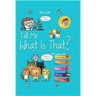 Tell Me What Is That? by Marrou, Elisabeth, 9780764167959