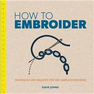 How to Embroider by Johns, Susie, 9781861087959