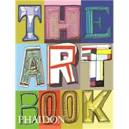 The Art Book by The Editors of Phaidon Press, 9780714867960