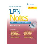 Lpn Notes: Nurse's Clinical Pocket Guide by Myers, Ehren, 9780803657960