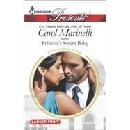 Princess's Secret Baby by Marinelli, Carol, 9780373137961