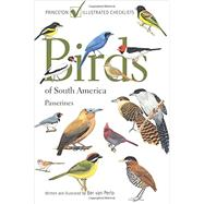 Birds of South America: Passerines by Van Perlo, Ber, 9780691167961