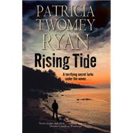 Rising Tide: Romantic Suspense Set in the Caribbean by Ryan, Patricia Twomey, 9780727897961