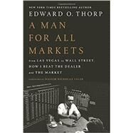 A Man for All Markets by THORP, EDWARD O.; TALEB, NASSIM NICHOLAS, 9781400067961